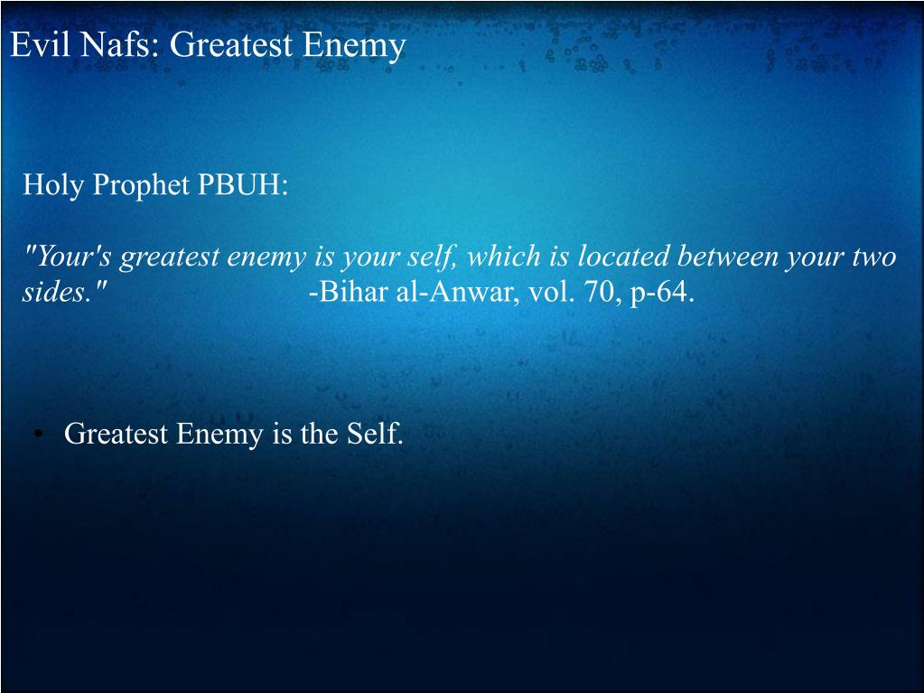 Evil Nafs: Greatest Enemy