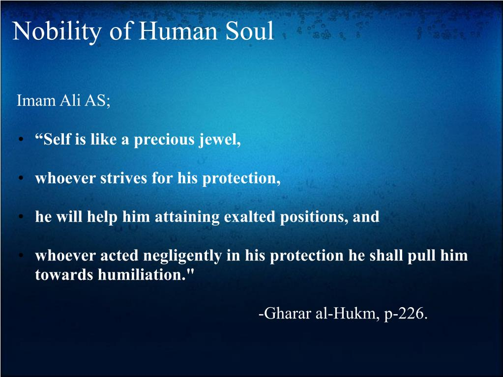 Nobility of Human Soul