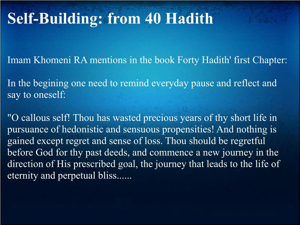 Self-Building: from 40 Hadith