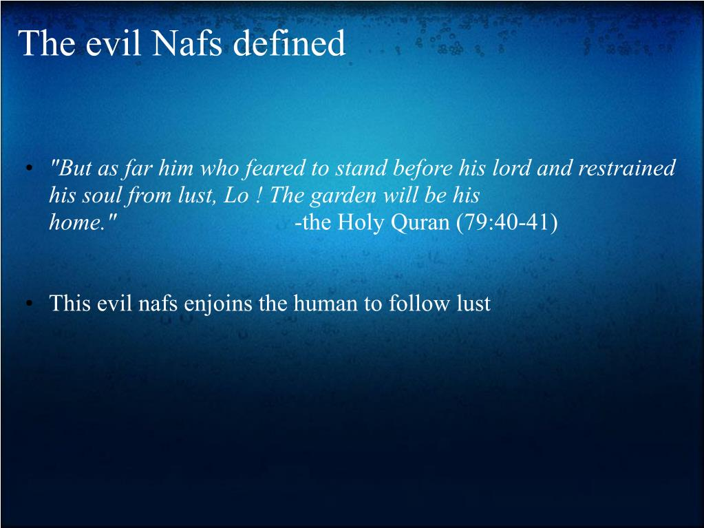 The evil Nafs defined