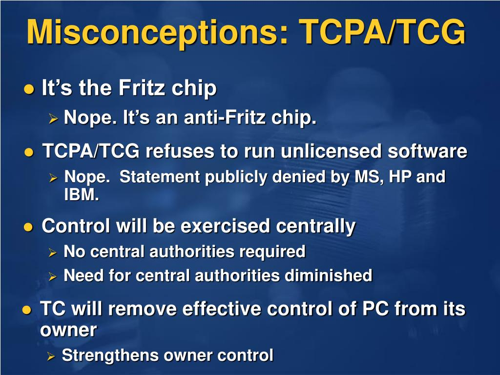 Misconceptions: TCPA/TCG