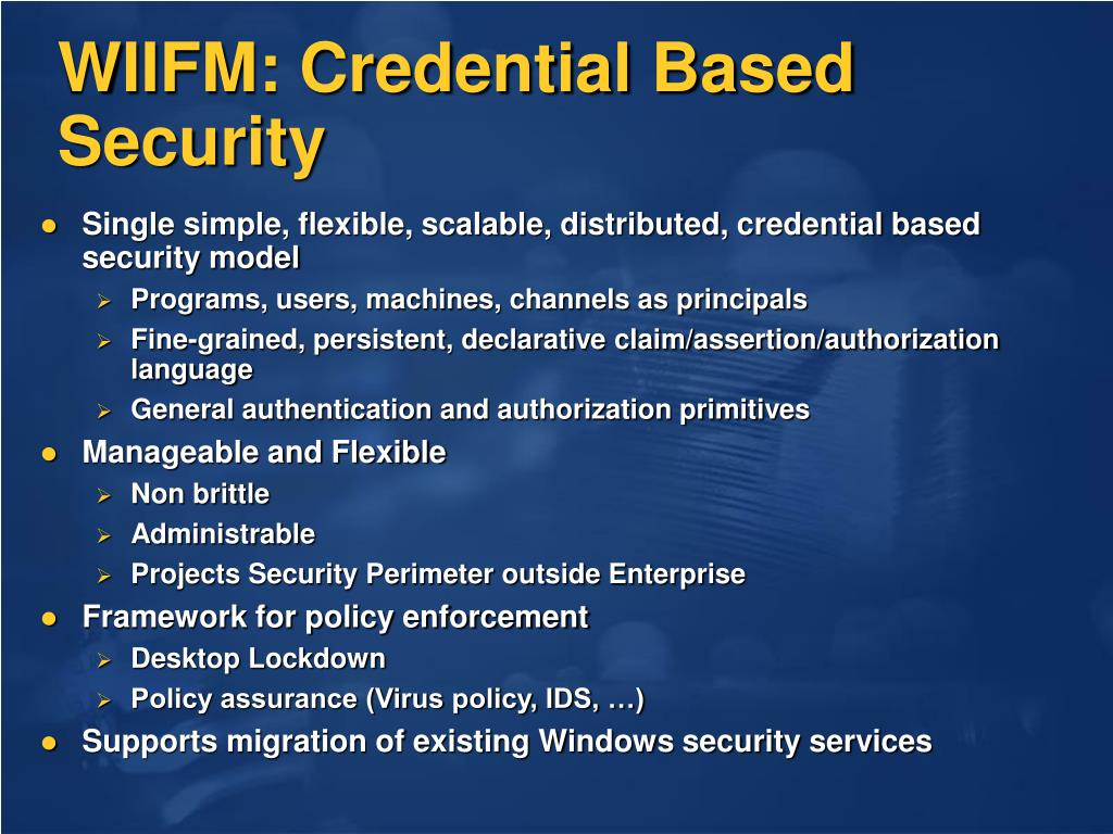 WIIFM: Credential Based Security