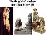 thoth god of wisdom protector of scribes