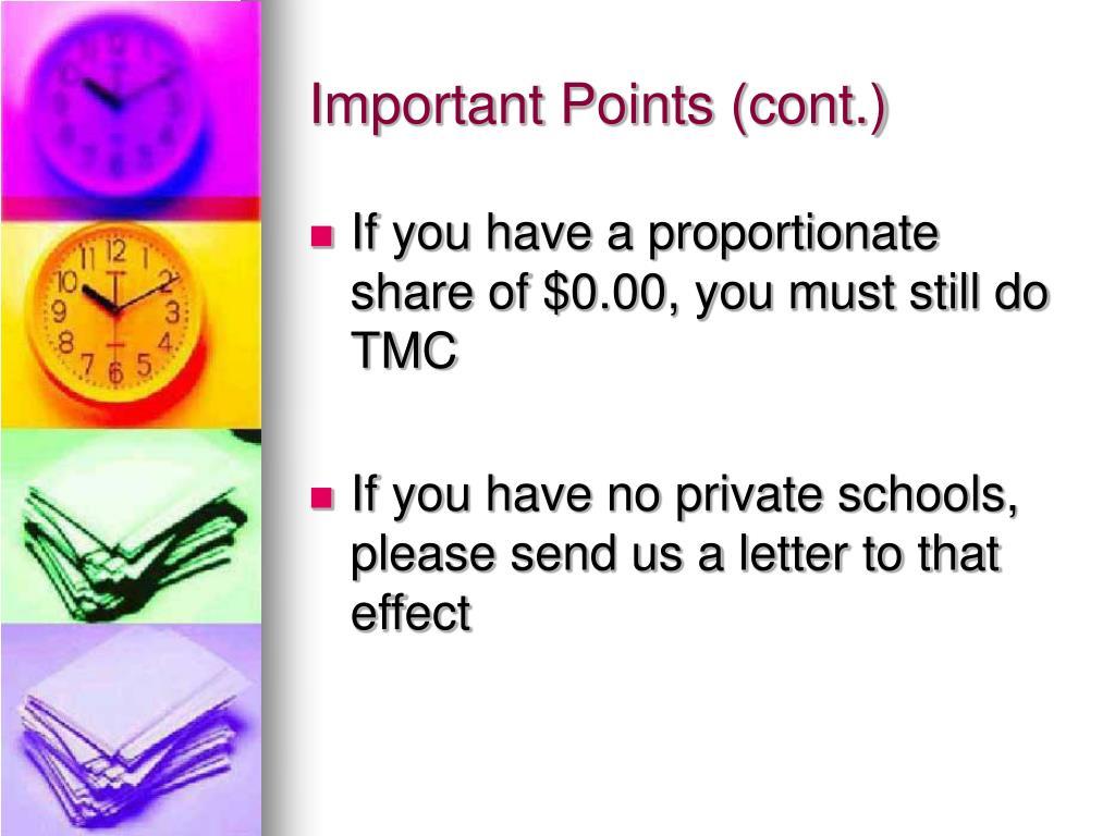 Important Points (cont.)