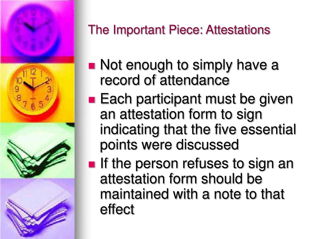 The Important Piece: Attestations