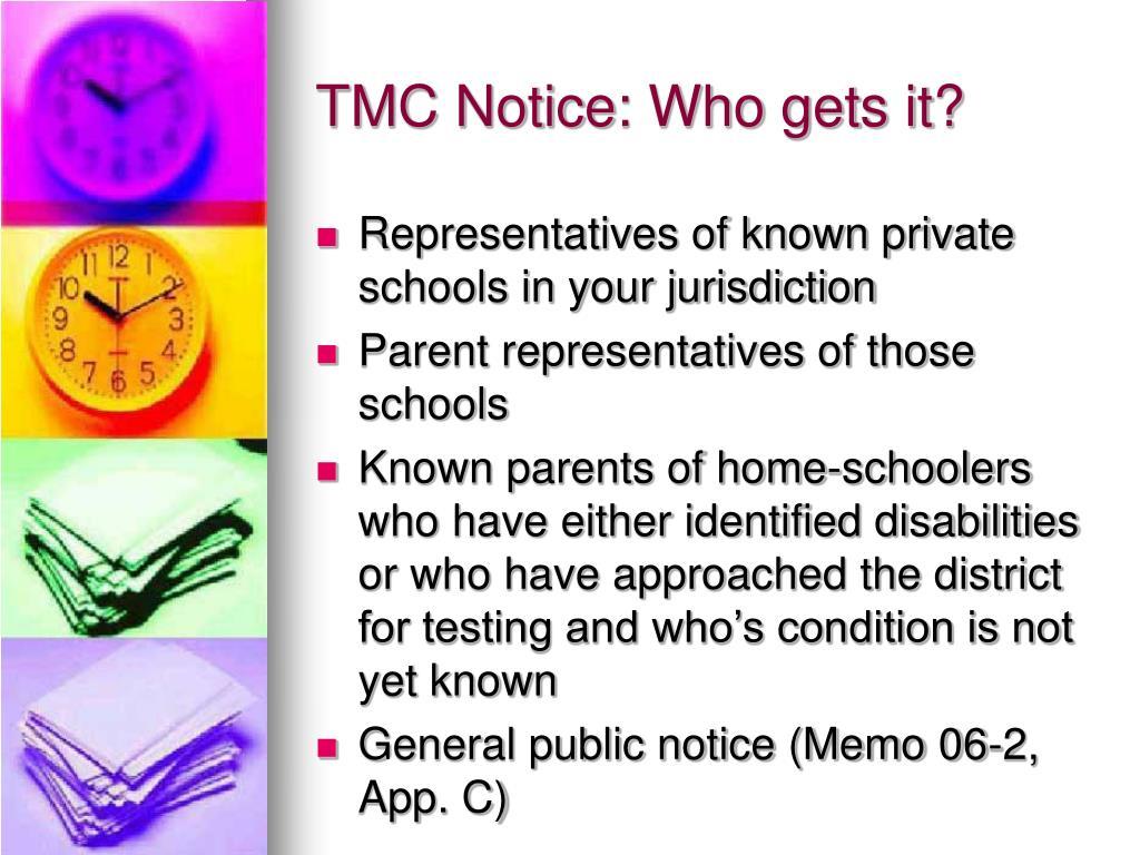 TMC Notice: Who gets it?