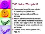tmc notice who gets it