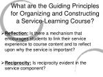 what are the guiding principles for organizing and constructing a service learning course
