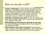 how to execute a will
