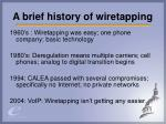 a brief history of wiretapping