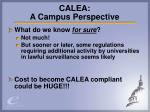 calea a campus perspective
