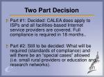 two part decision