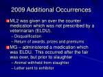2009 additional occurrences