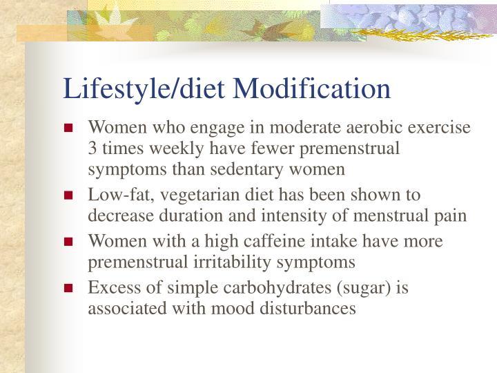 Lifestyle/diet Modification