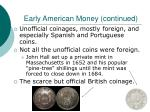 early american money continued
