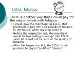 i o u tobacco