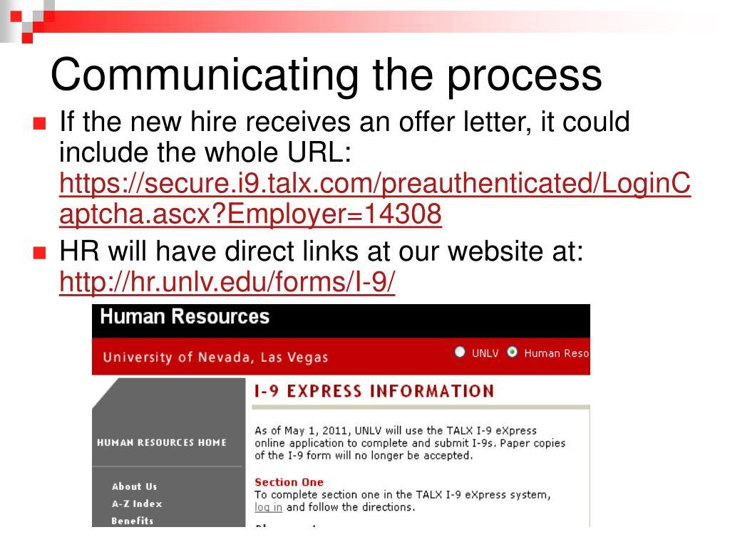 Communicating the process
