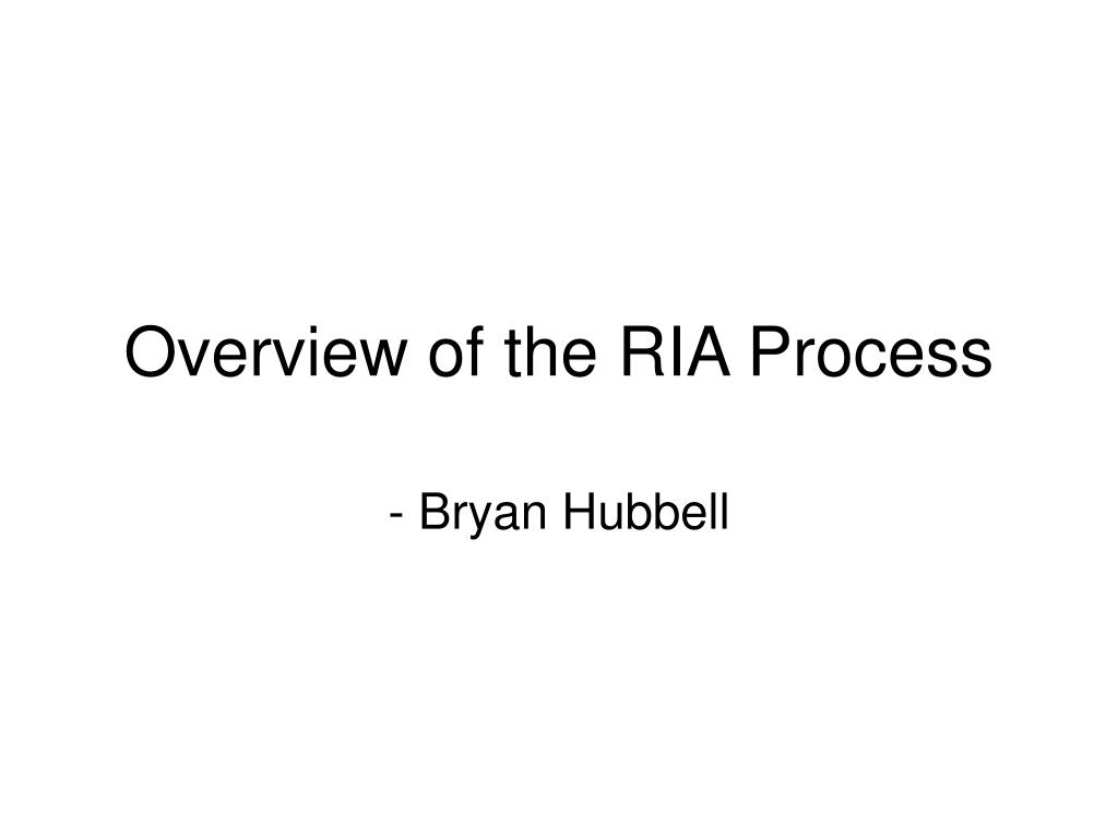 overview of the ria process