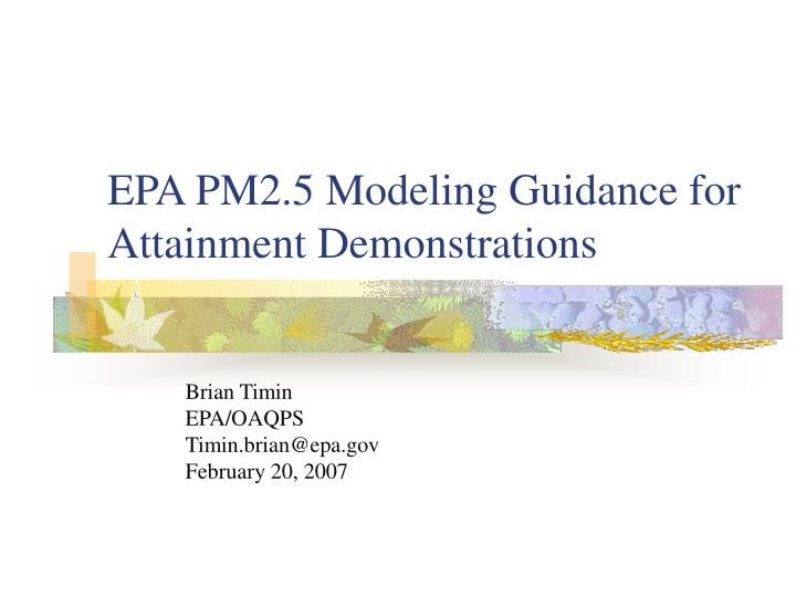 Epa pm2 5 modeling guidance for attainment demonstrations
