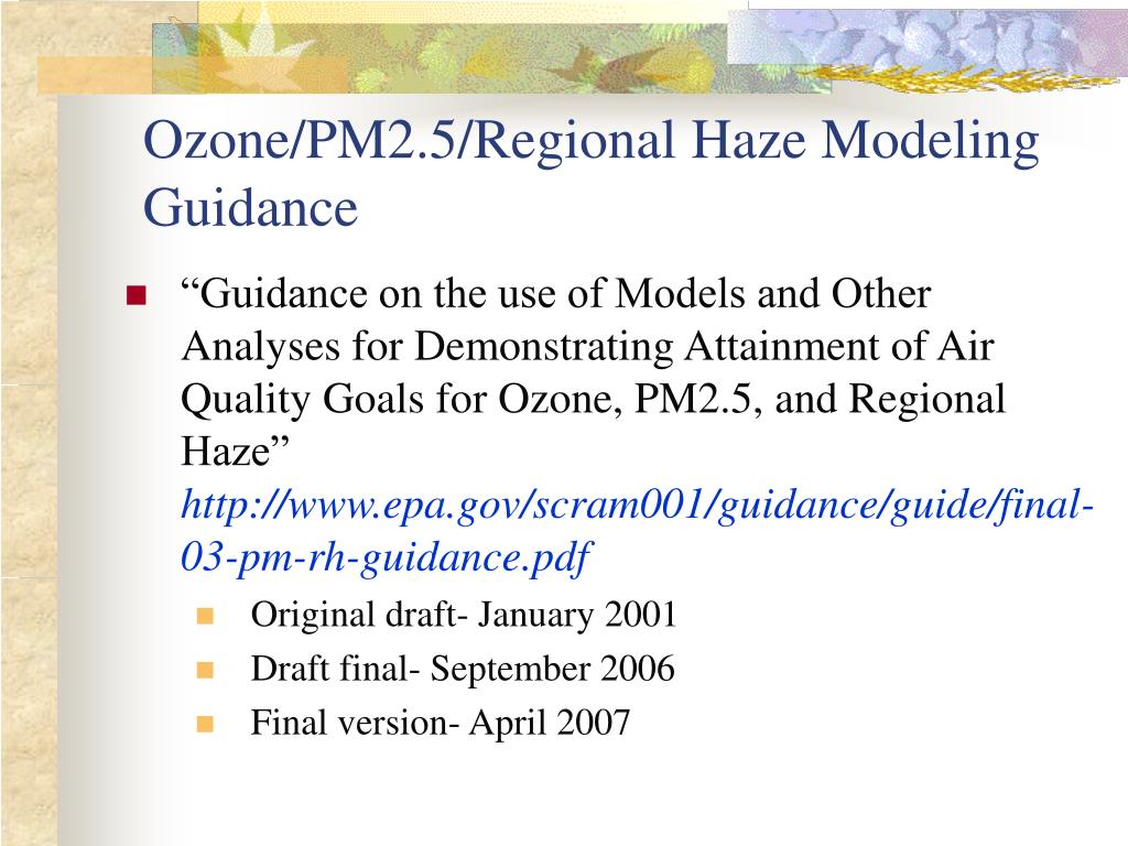 Ozone/PM2.5/Regional Haze Modeling Guidance