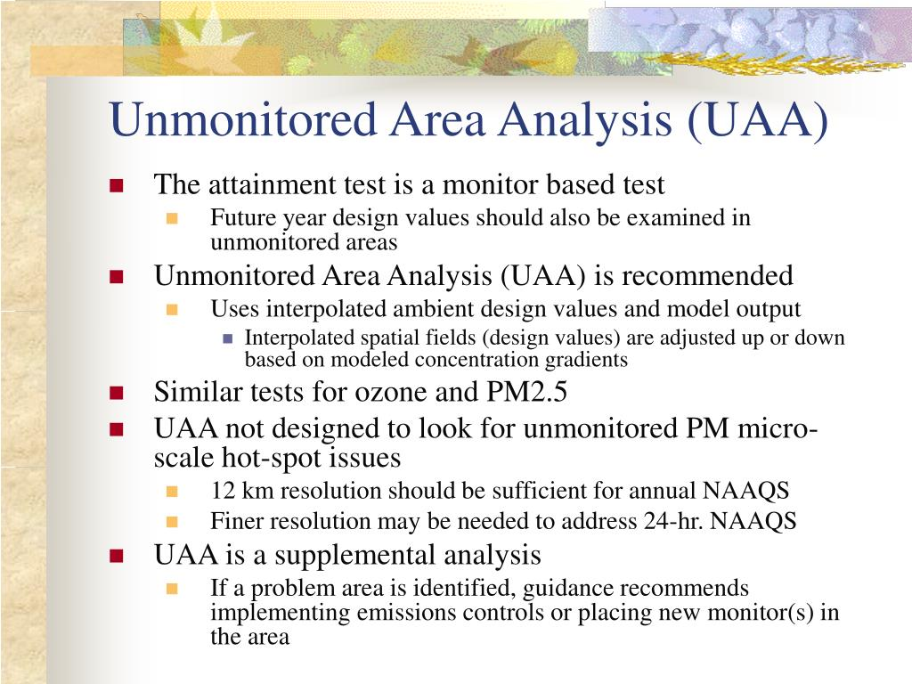 Unmonitored Area Analysis (UAA)