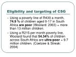 eligibility and targeting of csg