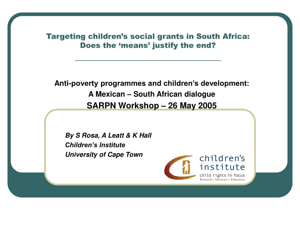 targeting children s social grants in south africa does the means justify the end l.