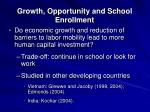 growth opportunity and school enrollment