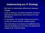 implementing our iv strategy24