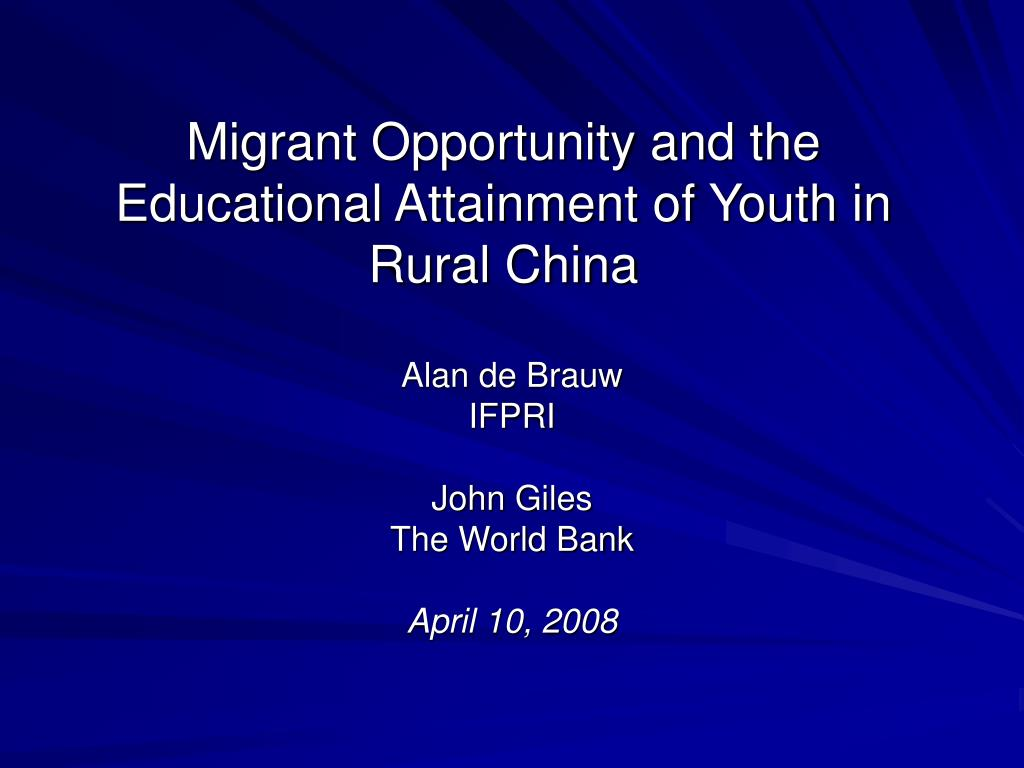 migrant opportunity and the educational attainment of youth in rural china l.