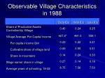 observable village characteristics in 1988