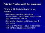 potential problems with our instrument