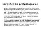 but yes islam preaches justice