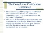 the compliance certification committee