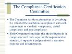 the compliance certification committee19