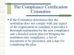 the compliance certification committee21