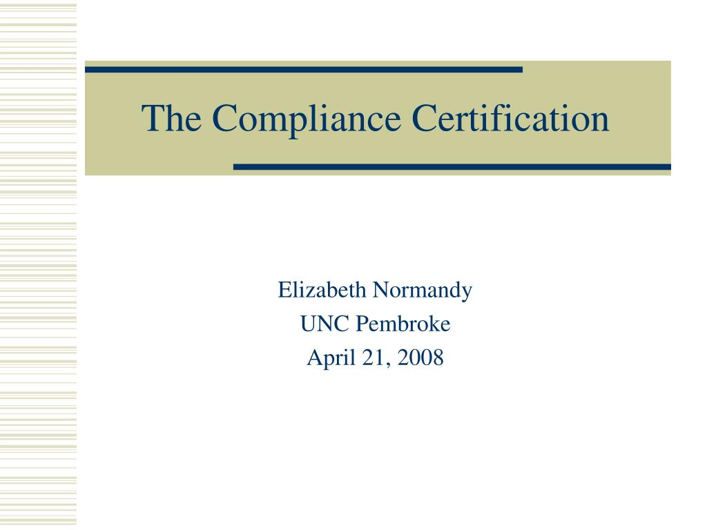 the compliance certification l.