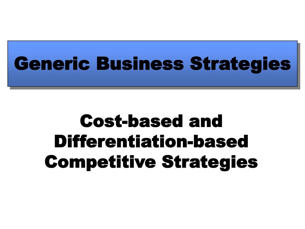 generic business strategies l.