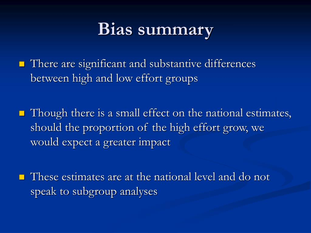 Bias summary