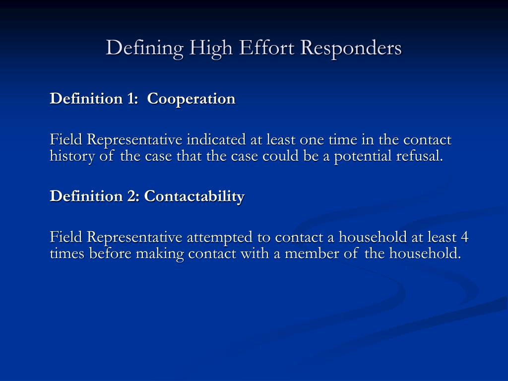 Defining High Effort Responders