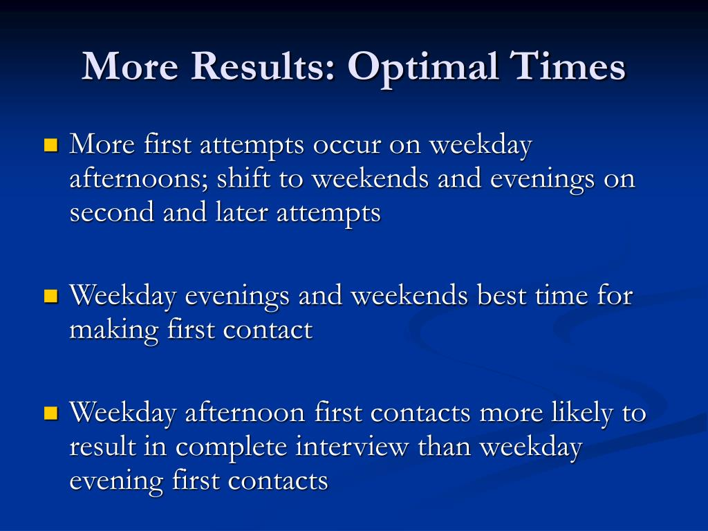 More Results: Optimal Times
