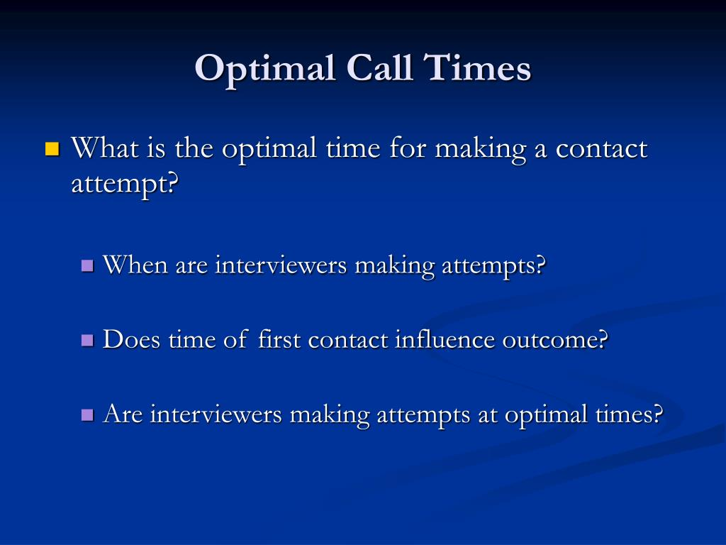 Optimal Call Times