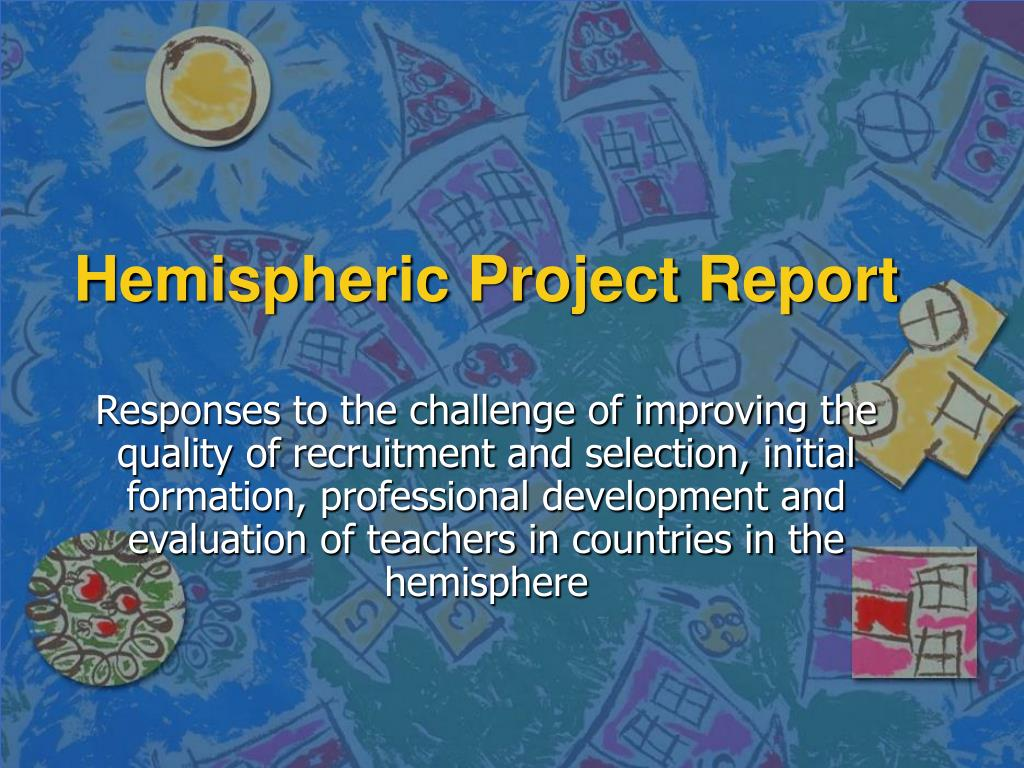 hemispheric project report l.