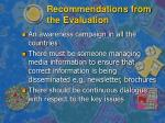 recommendations from the evaluation