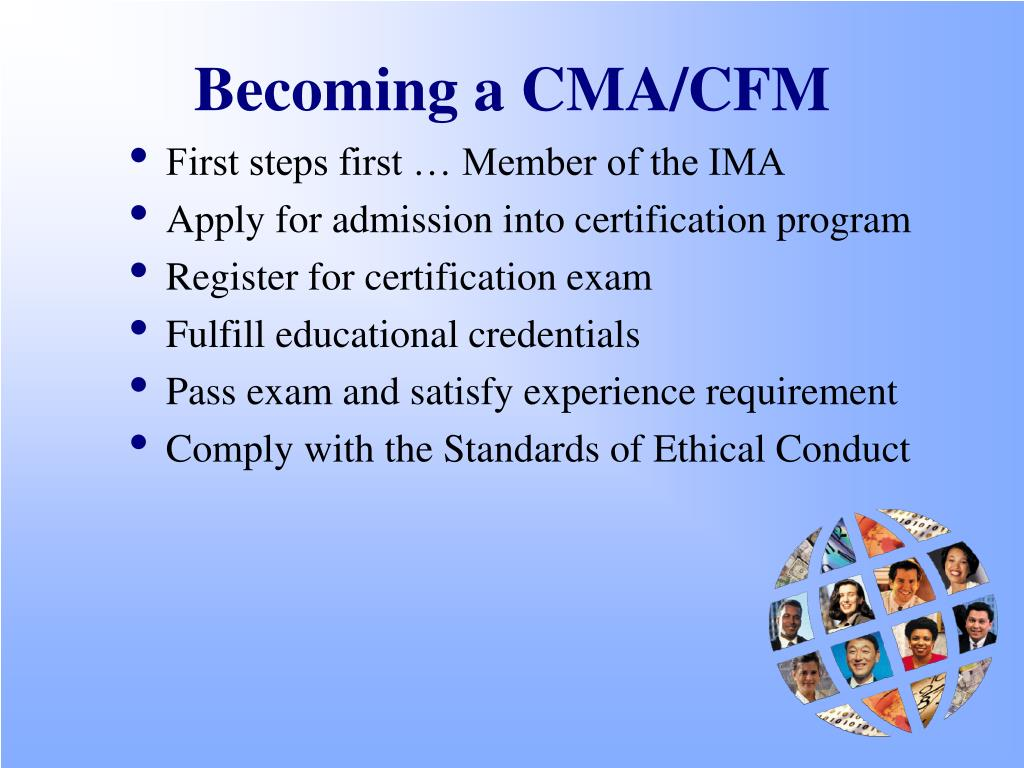 Becoming a CMA/CFM