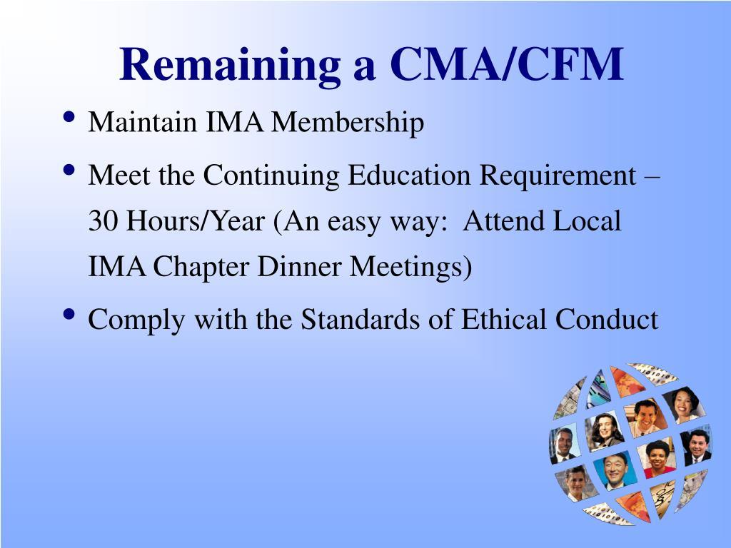 Remaining a CMA/CFM