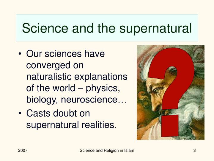 Science and the supernatural