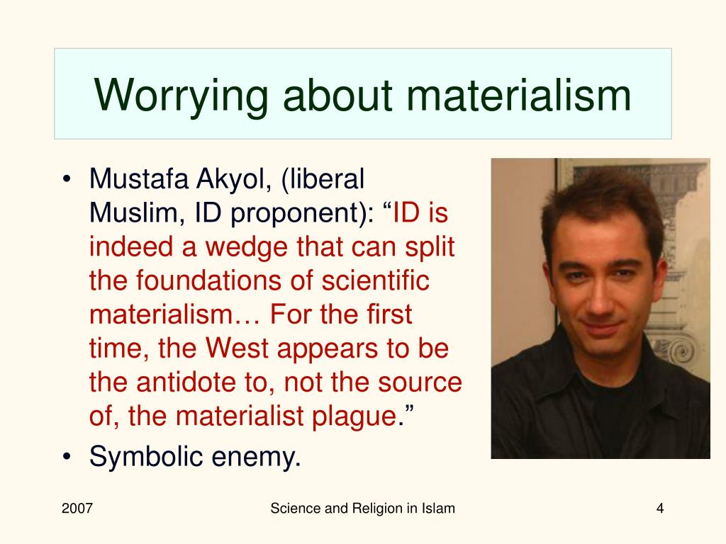 Worrying about materialism