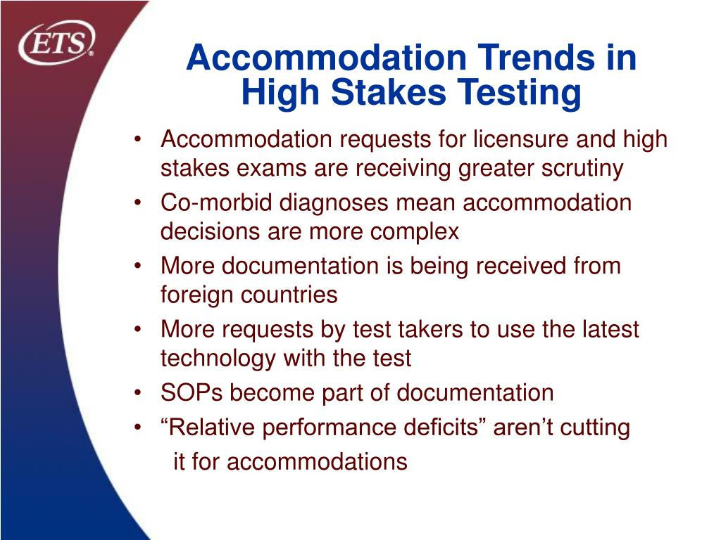 Accommodation Trends in High Stakes Testing