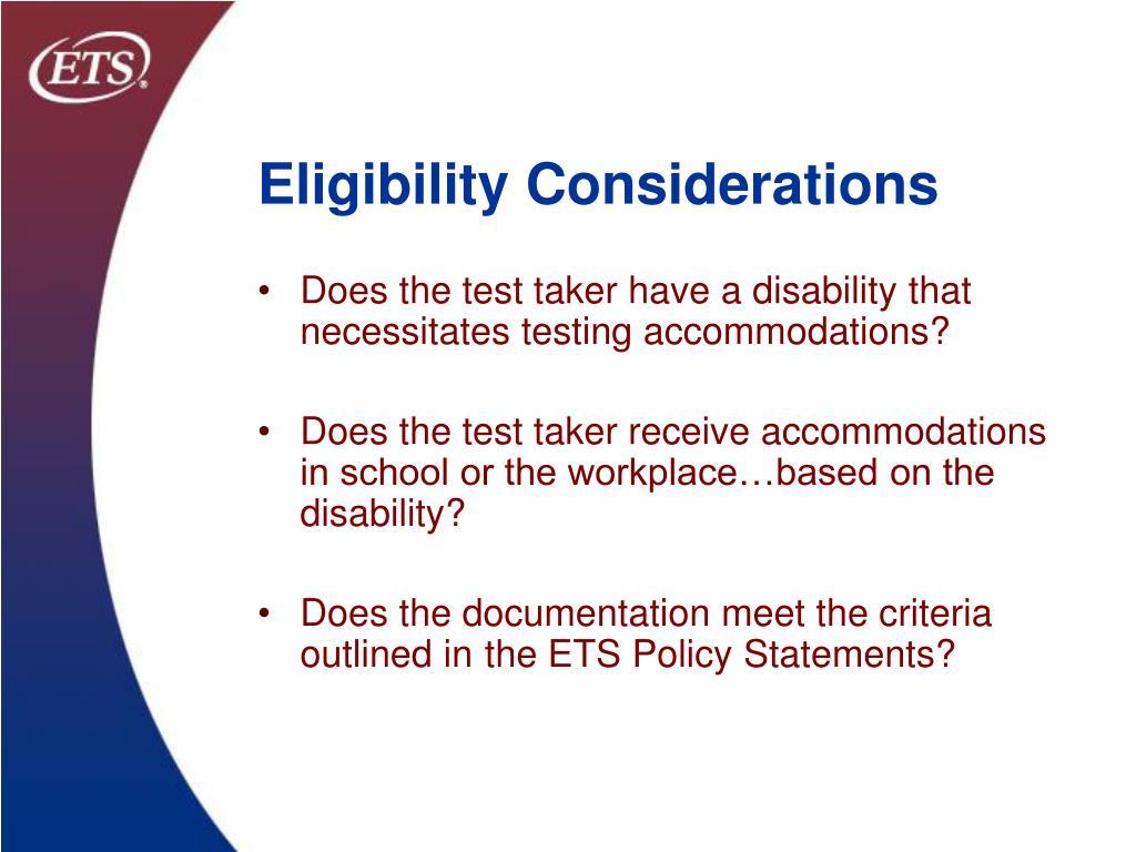 Eligibility Considerations